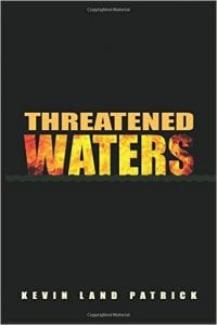 Threatened Waters book cover: By WaterLaw's Kevin Land Patrick
